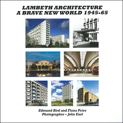 Lambeth Architecture: A Brave New World 1945-65